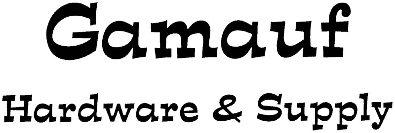 Gamauf Hardware & Supply