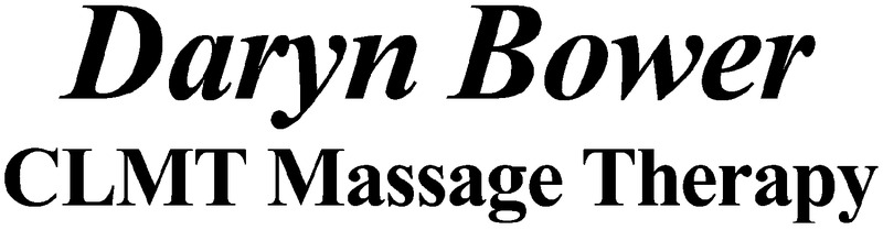 Daryn Bower , CLMT Massage Therapy