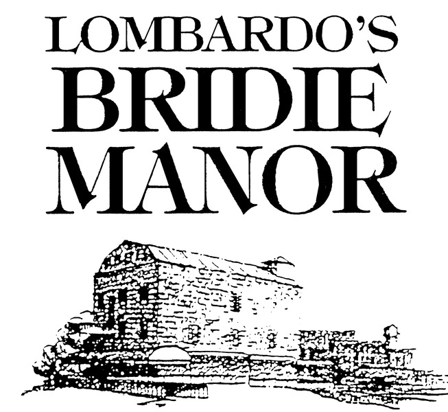Lombardo's Bridie Manor